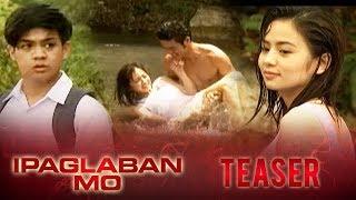 IPAGLABAN MO May 2, 2015 Teaser: Ang Bintang Mo Sa Akin