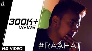 RAAHAT | RAGA | (Official Music Video) Prod. YAWAR