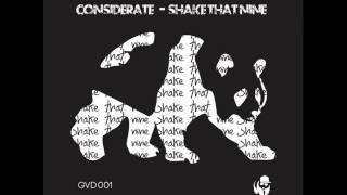 Considerate - Shake That Nine (Original Mix)