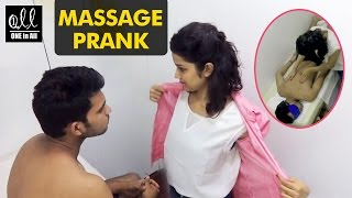 Massage Prank in India | 2016 Latest Pranks in India | One in All