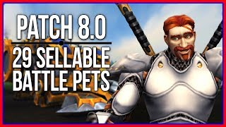 29 Sellable Pets in Patch 8.0 | Battle for Azeroth Gold Guide