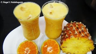 Pineapple Orange Juice Recipe-Orange Juice Recipe-Summer Special Juice Recipe By Nagu's Nalabagam