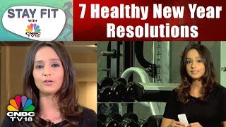 7 Healthy New Year Resolutions which are Easy to Stick to!   Stay Fit with CNBC TV18