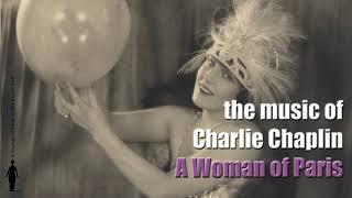 Charlie Chaplin - Marie's Apartment / Restaurant Waltz / Bad News