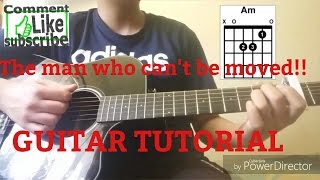 The man who can't be moved tutorial!