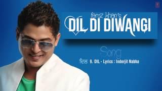 DIL FULL SONG (Audio) | DIL DI DIWANGI | LATEST PUNJABI SONG