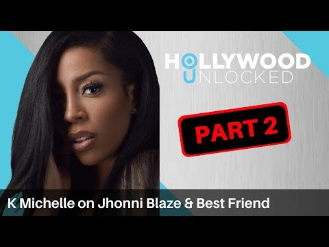 Xxx Mp4 K Michelle Admits She Wanted To Have Sex With Jhonni Blaze Talks Her Fraudulent Best Friend PART 2 3gp Sex