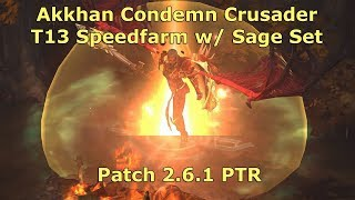 [Diablo 3] The Akkhan Condemn Crusader Rides Again! | Patch 2.6.1 PTR