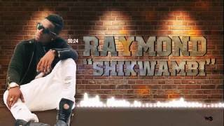 "RAYVANNY ""Shikwambi"" (official AUDIO)"