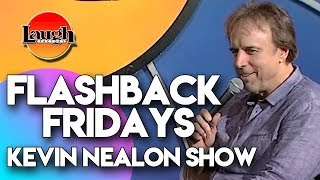 Flashback Fridays | Kevin Nealon Show | Laugh Factory Stand Up Comedy
