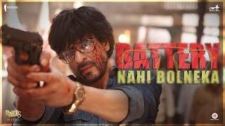Battery Nahi Bolneka | Shah Rukh Khan | Raees | Releasing 25 January