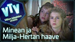 Villien Toiveiden Virasto - MINEAN JA MILJA-HERTAN FANTASIAHAAVE