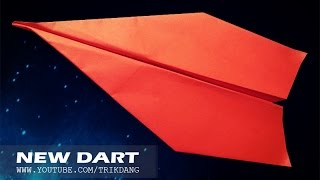 Best Paper Planes: How to make a paper airplane that Flies FAR | New Dart