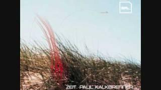 Paul Kalkbrenner - Zeit