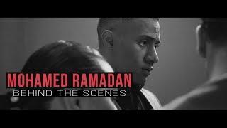 Mohamed Ramadan | Behind The Scenes 2017 -  محمد رمضان خلف الكاميرا