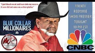 Blue Collar Millionaire   Mickey Redwine Episode