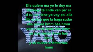 DJ Yayo- Ella quiere Hmm Haa Hmm- Remix (Letra)