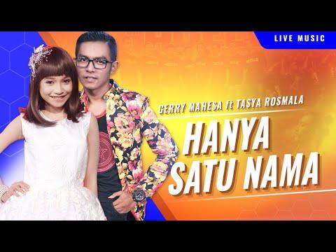 Hanya Satu Nama - Gerry Mahesa feat. Tasya Rosmala [OFFICIAL VIDEO]