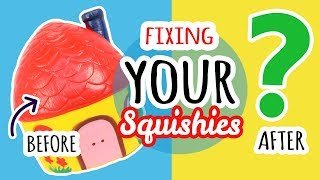 Squishy Makeover: Fixing Your Squishies #13