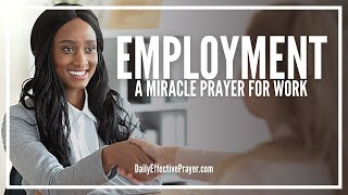Prayer For Work - Miracle Prayer For Employment