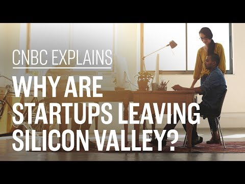 Why are startups leaving Silicon Valley CNBC Explains