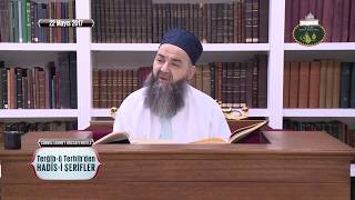 Cübbeli Ahmet Hoca ile Hadis-i Şerifler 55. Bölüm 22 Mayıs 2017