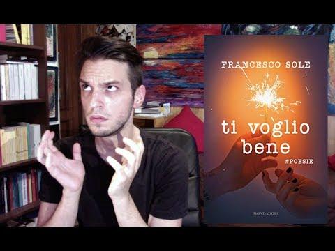 LIBRO TRASH: Francesco Sole - Ti Voglio Bene (#poesie)