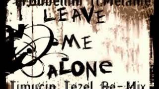 M.Gubellini ft.Melanie - Leave Me Alone (Timuçin Tezel Re-Mix)