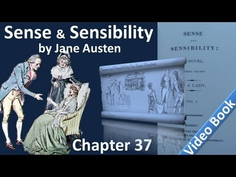 Chapter 37 - Sense and Sensibility by Jane Austen