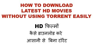 HOW TO DOWNLOAD LATEST HD[BOLLYWOOD,HOLLYWOOD,SOUTH] MOVIES EASILY, NO TORRENT.