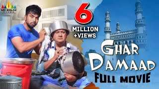 Ghar Damaad | Hindi Full Movies | Gullu Dada, Farukh Khan | Hyderabadi Comedy Movies