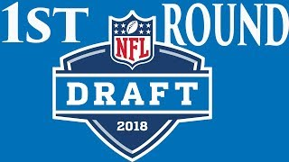 2018 Full First Round Mock Draft | NFL