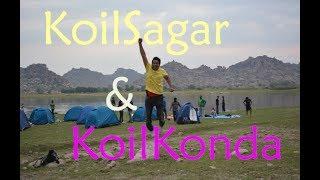 Koil Sagar Camping and Koilkonda fort trekking | A weekend getaway from Hyderabad