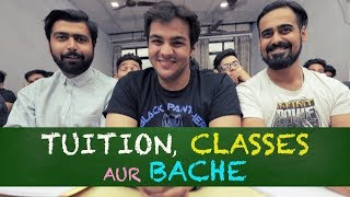 Tuition Classes aur Bache | Ashish Chanchlani
