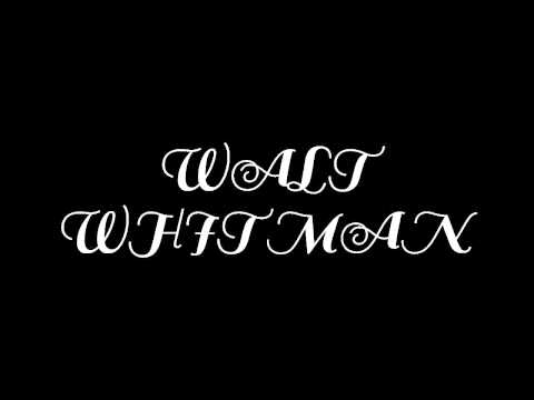 WALT WHITMAN SONG OF MYSELF