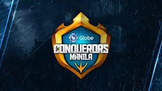 Globe Conquerors Manila | Group Stages - Day 3