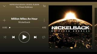 Nickelback(Million Miles An Hour) HQ