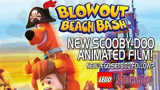 LEGO Scooby-Doo - Blowout Beach Bash! New Film Trailer! New sets coming soon?