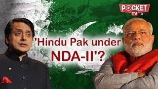 Shashi Tharoor says NDA-II will result in a Hindu Pakistan | News Top 10 - 12 July 2018