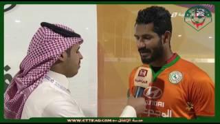 التصريحات بعد مباراة الإتفاق السعودي و الاتحاد السعودي 3-0 - بطولة تبوك الدولية الثانية 2017