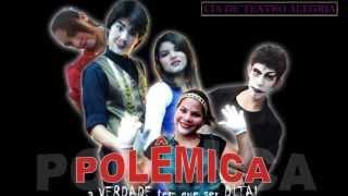 POLÊMICA (Trailer Oficial HD) - Cia de Teatro Alegria
