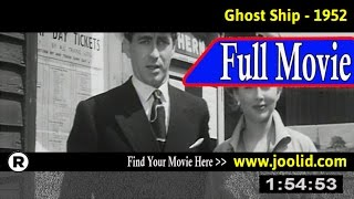 Watch: Ghost Ship (1952) Full Movie Online
