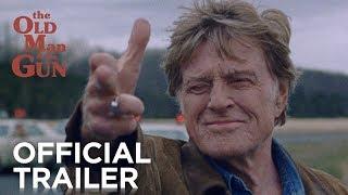 THE OLD MAN & THE GUN | Official Trailer [HD] | FOX Searchlight
