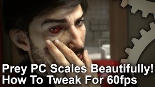 Prey PC Runs Beautifully! GTX 1060/RX 580 Tested - Plus Budget PC Analysis!