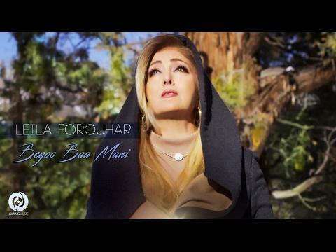 Leila Forouhar Begoo Baa Mani OFFICIAL VIDEO 4K