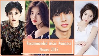 Recommended Asian Romance Movies 2015
