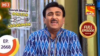 Taarak Mehta Ka Ooltah Chashmah - Ep 2668 - Full Episode - 15th February, 2019