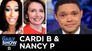 Cardi B & Nancy P Take On Trump & Unpaid Workers Crowdfund | The Daily Show