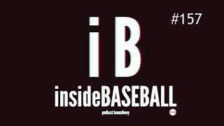 Inside Baseball 157 - MIEJMY SEKS