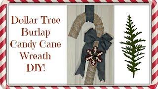 Dollar Tree $4 Burlap Candy Cane Wreath! | DIY Christmas Decor